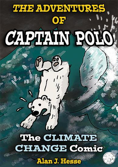 The Adventures of Polo the Bear: the Climate Change Comic (Part 1) - The Adventures of Polo the Bear #1 - cover