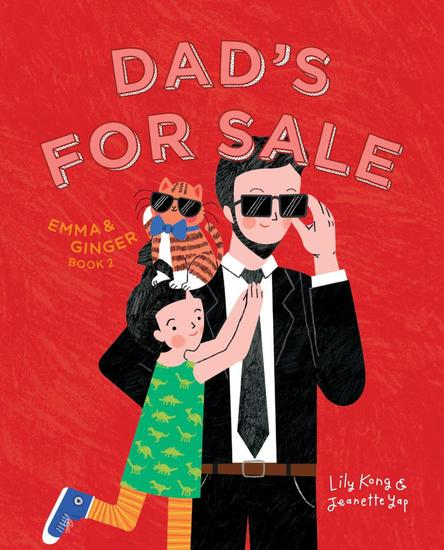 Emma and Ginger: Dad's For Sale - Emma and Ginger #2 - cover
