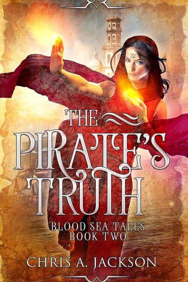 The Pirate's Truth - Blood Sea Tales #2 - cover