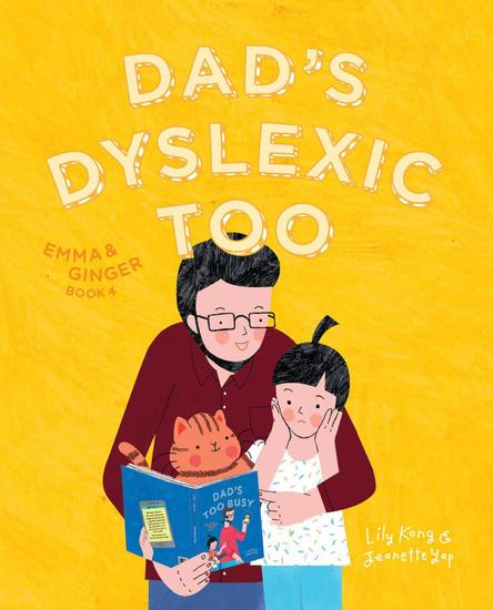 Emma and Ginger: Dad's Dyslexic Too - Emma and Ginger #4 - cover
