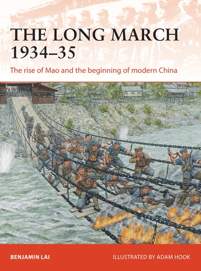 The Long March 1934–35 - The rise of Mao and the beginning of modern China - cover