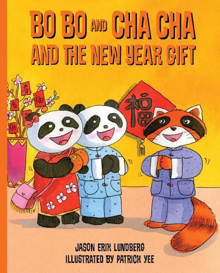 Bo Bo and Cha Cha and the New Year Gift - Bo Bo and Cha Cha #3 - cover