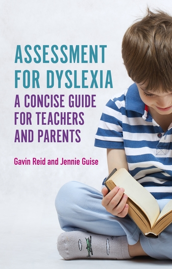 Assessment for Dyslexia and Learning Differences - A Concise Guide for Teachers and Parents - cover