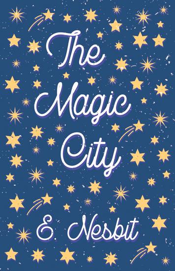 The Magic City - cover