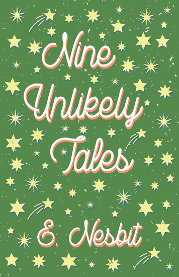 Nine Unlikely Tales - cover