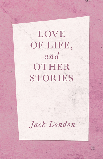 Love of Life and Other Stories - cover