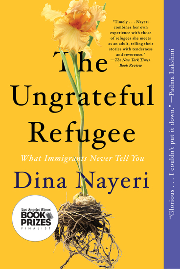 The Ungrateful Refugee - What Immigrants Never Tell You - cover