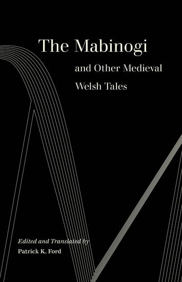 The Mabinogi and Other Medieval Welsh Tales - cover