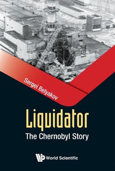 Liquidator - The Chernobyl Story - cover