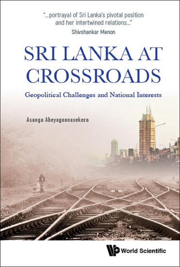 Sri Lanka at Crossroads - Geopolitical Challenges and National Interests - cover