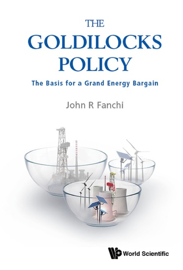 The Goldilocks Policy - The Basis for a Grand Energy Bargain - cover
