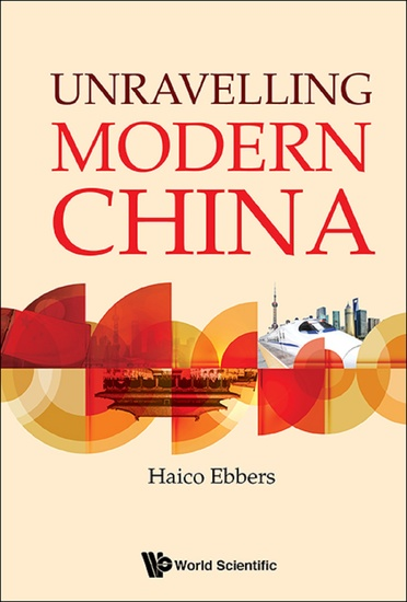 Unravelling Modern China - cover