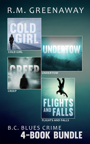 BC Blues Crime 4-Book Bundle - Flights and Falls Creep Undertow Cold Girl - cover