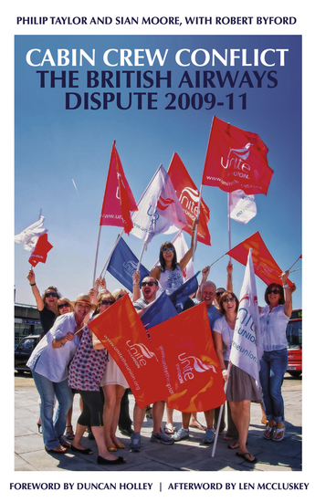 Cabin Crew Conflict - The British Airways Dispute 2009-11 - cover