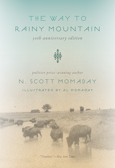 The Way to Rainy Mountain 50th Anniversary Edition - cover