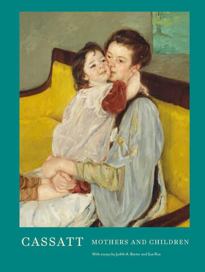 Cassatt - Mothers and Children - cover