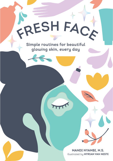Fresh Face - Simple routines for beautiful glowing skin every day - cover