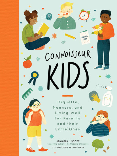 Connoisseur Kids - Etiquette Manners and Living Well for Parents and Their Little Ones - cover