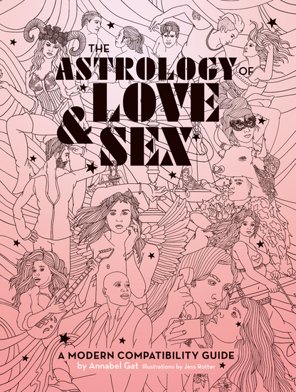 The Astrology of Love & Sex - A Modern Compatibility Guide - cover