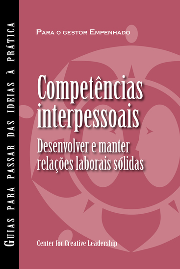 Interpersonal Savvy: Building and Maintaining Solid Working Relationships (Portuguese for Europe) - cover
