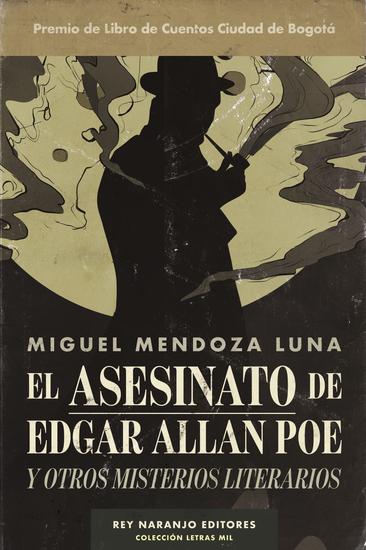 El asesinato de Edgar Allan Poe - Y otros misterios literarios - cover