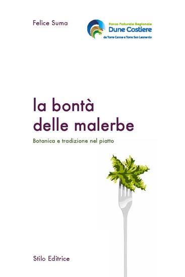 La bontà delle malerbe - Botanica e tradizione nel piatto - cover