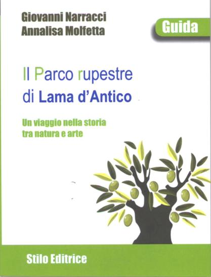 Il Parco rupestre di Lama d'Antico - Un viaggio nella storia tra natura e arte - II edizione - cover