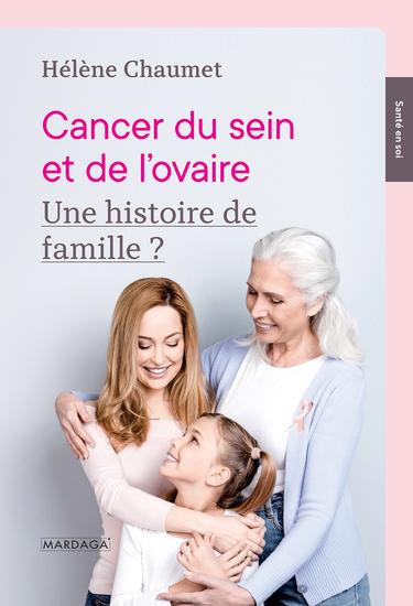 Cancer du sein et de l'ovaire - Une histoire de famille ? - cover