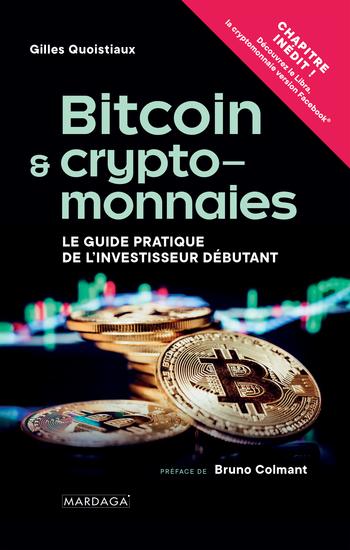 Bitcoin et cryptomonnaies - Le Guide pratique de l'investisseur débutant - cover