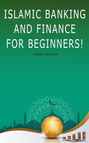 Islamic Banking And Finance for Beginners! - cover