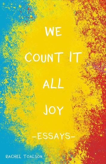 We Count it All Joy: Essays - cover