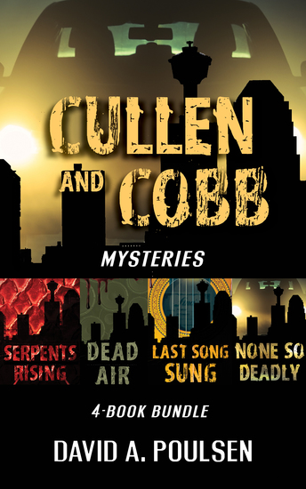 Cullen and Cobb Mysteries 4-Book Bundle - None So Deadly Last Song Sung Dead Air Serpents Rising - cover
