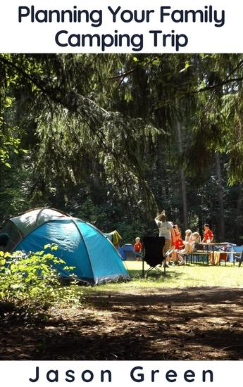 Planning Your Family Camping Trip - cover