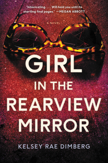 Girl in the Rearview Mirror - A Novel - cover