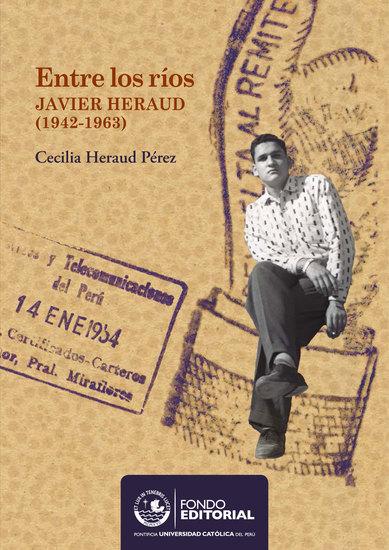 Entre los ríos - Javier Heraud Pérez (1942-1963) - cover