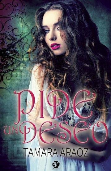 Read Pide Un Deseo By Tamara Araoz