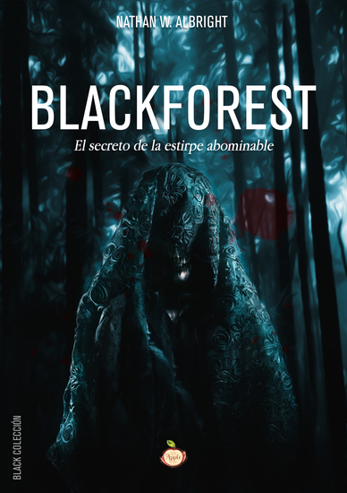 Blackforest - El secreto de la estirpe abominable - cover