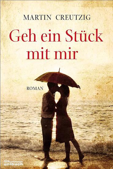 Geh ein Stück mit mir - Roman - cover