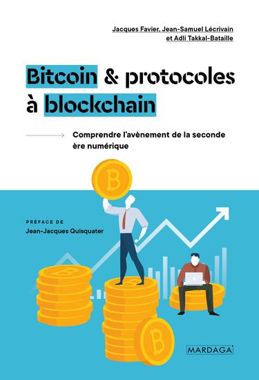 Bitcoin et protocoles à blockchain - Comprendre l'avènement de la seconde ère numérique - cover