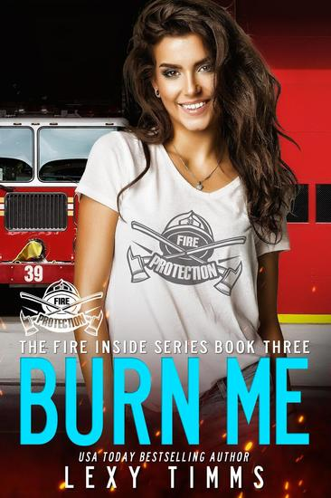 Burn Me - The Fire Inside Series #3 - cover