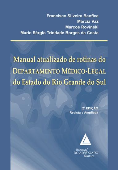 Manual Atualizado de Rotinas do Departamento Médico Legal do Estado do Rio Grande do Sul - cover