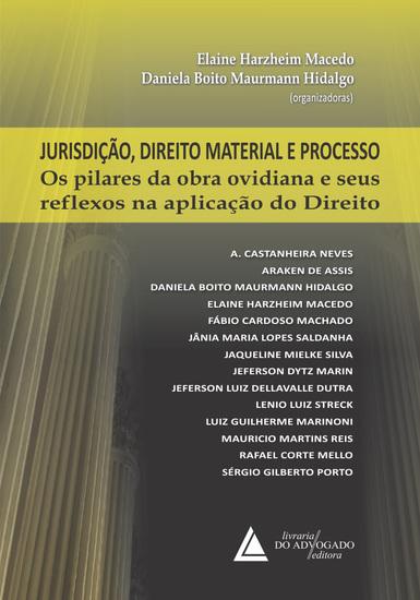 Jurisdição Direito Material e Processo - Os Pilares da Obra Ovidiana e seus Reflexos na Aplicação do Direito - cover