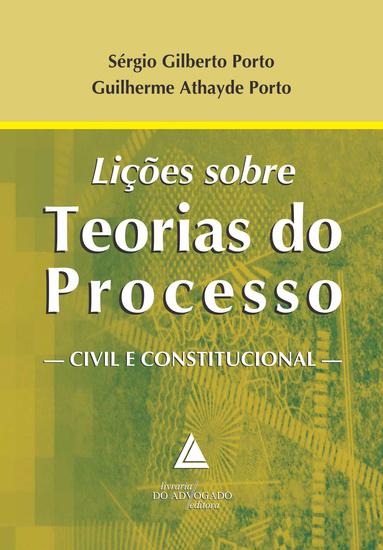 Lições sobre Teorias do Processo Civil e Constitucional - cover