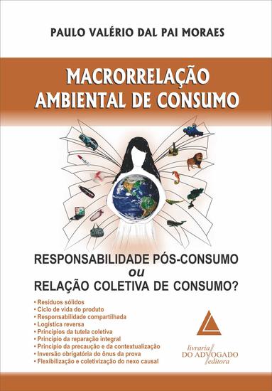 Macrorrelação Ambiental de Consumo - Responsabilidade Pós-consumo ou Relação Coletiva de Consumo? - cover