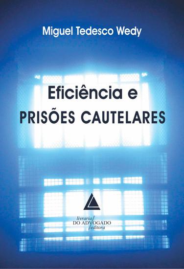 Eficiência e Prisões Cautelares - cover
