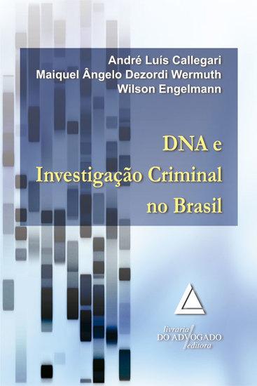 Dna e Investigação Criminal No Brasil - cover