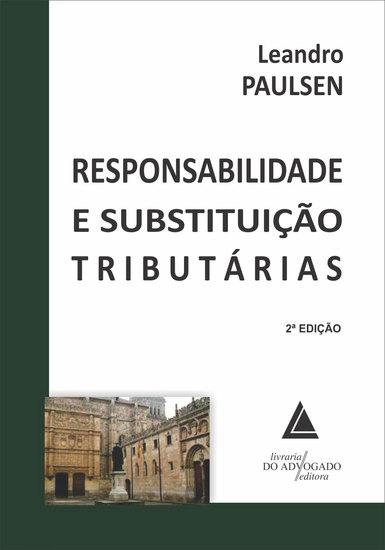 Responsabilidade E Substituição Tributárias - cover