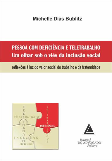 Pessoa com Deficiência e Teletrabalho um Olhar sob o Viés da Inclusão Social - cover