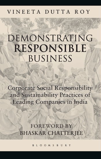 Demonstrating Responsible Business - CSR and Sustainability Practices of Leading Companies in India - cover