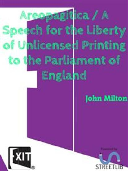 Areopagitica A Speech for the Liberty of Unlicensed Printing to the Parliament of England - cover